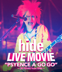 hide LIVE MOVIEがDVD & Blu-ray 1/25 リリース!!